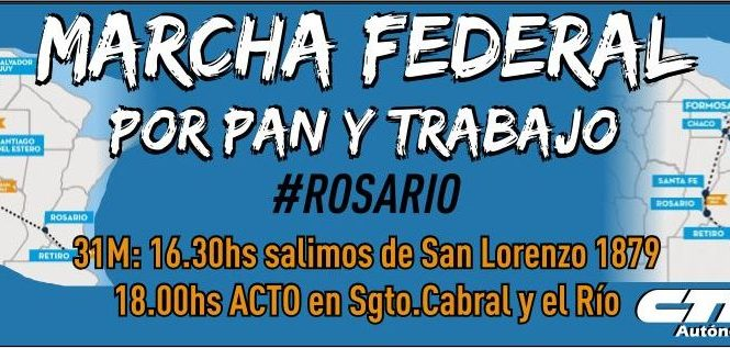 La Marcha Federal llega a Rosario el 31M